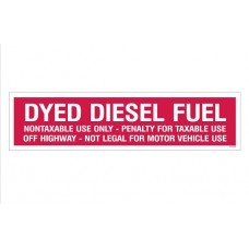 """""""Dyed Diesel Fuel"""" Decal - Red - 3''x12''"""